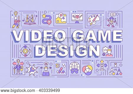 Video Game Design Word Concepts Banner. Gameplay Concept Making. Videogames Development. Infographic