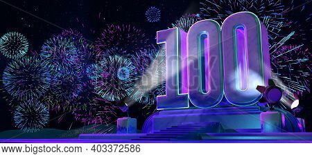 Number 100 In Solid And Thick Shape On A Purple Pedestal With The Appearance Of A Monument Illuminat