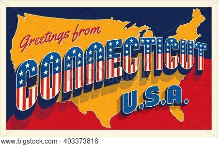 Greetings From Connecticut Usa. Retro Postcard With Patriotic Stars And Stripes Lettering And United