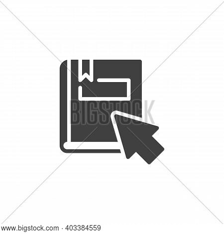 Online Education Vector Icon. Filled Flat Sign For Mobile Concept And Web Design. Ebook With Mouse C