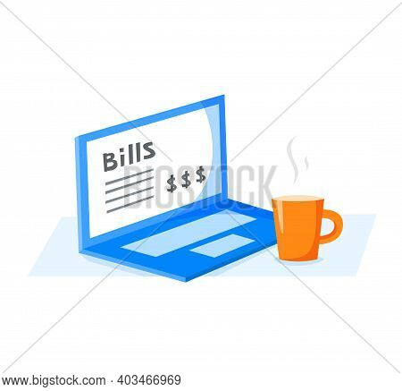 Notebook And Cup With Hot Drink, Paying Bills Via Internet, Morning Routine, Flat Vector Illustratio