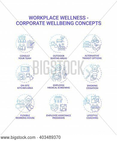 Workplace Wellness Concept Icons Set. Corporate Wellbeing Idea Thin Line Rgb Color Illustrations. Ou