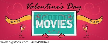 Valentines Day Romantic Movies. Facebook Cover, Web Site Page. Couple Of People In Love In Bed Befor