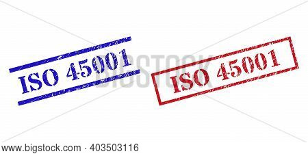 Grunge Iso 45001 Stamp Seals In Red And Blue Colors. Seals Have Rubber Texture. Vector Rubber Imitat