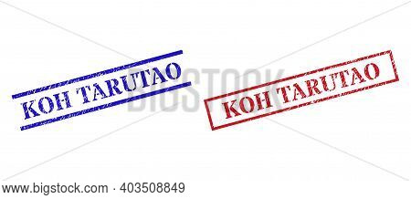 Grunge Koh Tarutao Stamp Seals In Red And Blue Colors. Seals Have Rubber Texture. Vector Rubber Imit