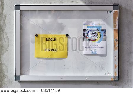 Granges Narboz Franche Comte France March 2020 : Poster Panel Contains Posters Announcing The Closur