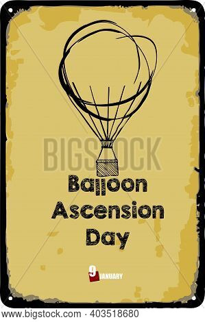 Old Vintage Sign To The Date - Balloon Ascension Day. Vector Illustration For The Holiday And Event