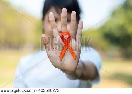 Leukemia, Kidney Cancer Day, World Multiple Sclerosis, Crps, Self Injury Awareness Month, Orange Rib