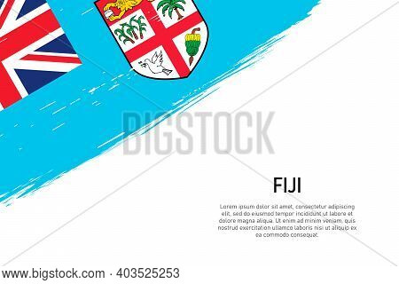 Grunge Styled Brush Stroke Background With Flag Of Fiji. Template For Banner Or Poster.