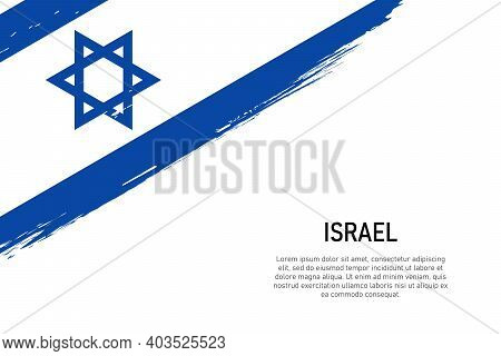 Grunge Styled Brush Stroke Background With Flag Of Israel. Template For Banner Or Poster.