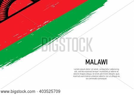 Grunge Styled Brush Stroke Background With Flag Of Malawi. Template For Banner Or Poster.