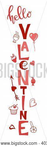 Vertical Valentines Day Sign. Hello Valentine Lettering. Front Porch Sign. Pink, Red Illustration. U