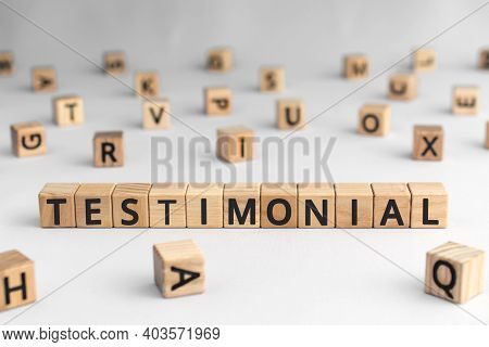 Testimonial - Word From Wooden Blocks With Letters, Statement About The Character Or Qualities Testi
