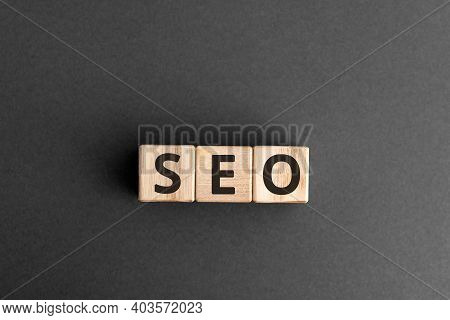 Seo - Wooden Blocks With Letters, Search Engine Optimization Seo Concept,  Top View On Grey Backgrou