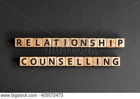 Relationship Counselling - Word From Wooden Blocks With Letters, Relationship Counselling And Suppor