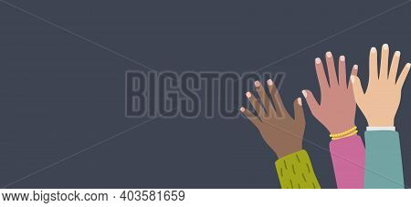 Multicultural And Multiethnic People Community Integration Concept With Raised Human Hands. Racial E