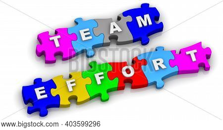 Team Effort. Text On The Multicolored Puzzles. White Inscription Team Effort On Colorful Puzzles On
