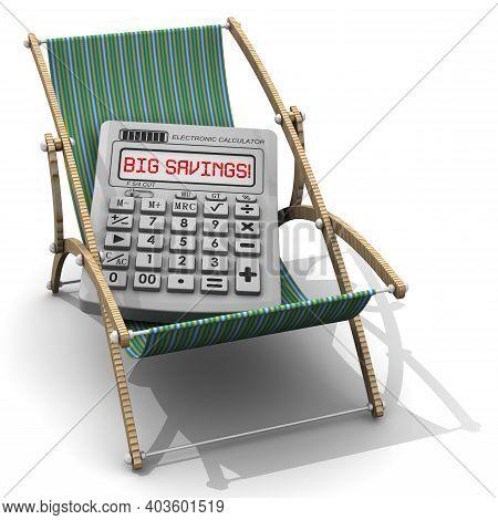 Big Savings On Vacation. Electronic Calculator With The Words Big Savings! Lies On A Sun Lounger. Th