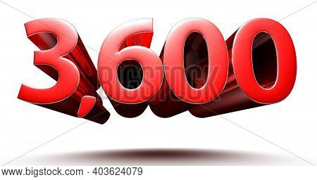 3d Illustration 3600 Red Isolated On A White Background With Clipping Path.