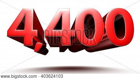 3d Illustration 4400 Red Isolated On A White Background With Clipping Path.