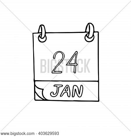 Calendar Hand Drawn In Doodle Style. January 24. International Day Of Education, Eskimo Pie, Date. I