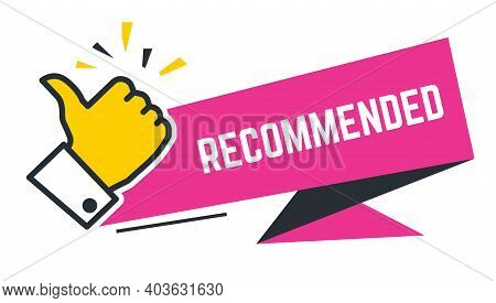 Recommended Banner With Thumb Up And Inscription