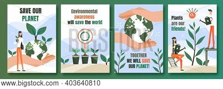 Environmental Protection Posters Set. Posters Calling For Environmental Protection.