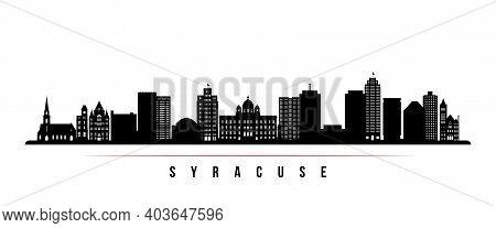 Syracuse Skyline Horizontal Banner. Black And White Silhouette Of Syracuse, New York. Vector Templat