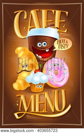 Dessert cafe menu design with coffee, croissant, muffin and donut happy cartoon personages, raster version