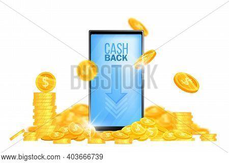 Money Cash Back Vector Banner, Reward Offer Background With Golden Dollar Coins Pile, Stack, Smartph