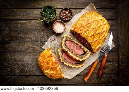 Perfect Homemade Juicy Beef Wellington, Tenderloin Dish On Rustic Wooden Table, Top View