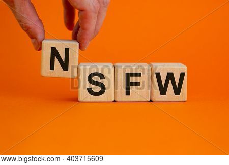 Nsfw - Not Safe For Work Symbol. Wooden Cubes With The Word 'nsfw - Not Safe For Work' On Beautiful