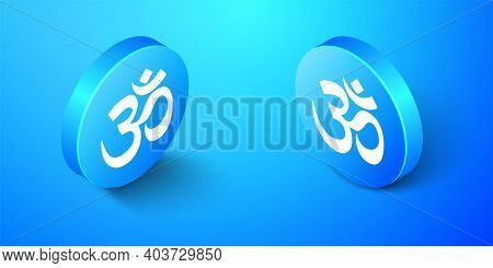 Isometric Om Or Aum Indian Sacred Sound Icon Isolated On Blue Background. The Symbol Of The Divine T