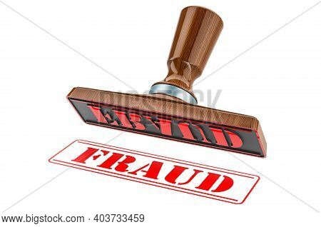 Fraud Stamp. Wooden Stamper, Seal With Text Fraud, 3d Rendering Isolated On White Background
