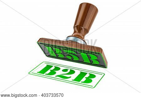 B2b Stamp. Wooden Stamper, Seal With Text B2b, 3d Rendering Isolated On White Background