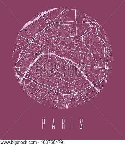 Paris Map Poster. Decorative Design Street Map Of Paris City. Cityscape Aria Panorama Silhouette Aer