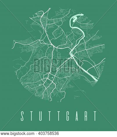 Stuttgart Map Poster. Decorative Design Street Map Of Stuttgart City. Cityscape Aria Panorama Silhou