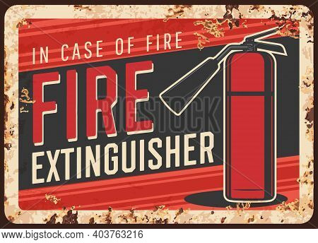 Fire Safety, Extinguisher Usage Message Rusty Metal Plate. Fire Extinguisher With Nozzle On Hose Vec