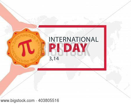Happy Pi Day. Celebrate Pi Day. Baked Pie With Pi Symbol. March 14.
