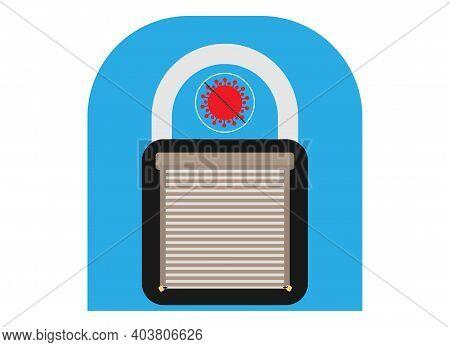 Corona Virus Outbreak Lockdown Symbol Lock, Shop Shutter Down . Corona-virus Pandemic Puts Countries