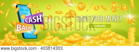 Money Cash Back Vector Banner, Return Bonus Program Green Background With Smartphone Screen. Golden