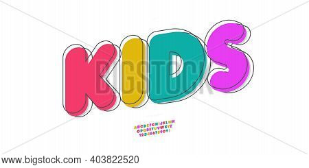 Vector Kids Font 3d Bold Doodle Style Modern Typography For Poster, Decoration, Promotion, Book, T S