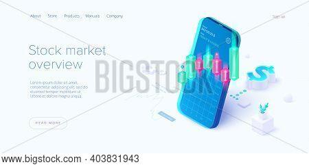 Stock Exchange Vector Illustration In Isometric Design. Trading Market Or Investment Mobile App. Bro