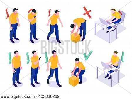 Man Postures Isometric Set With Wrong And Good Standing Walking Lifting Sitting At Computer Position