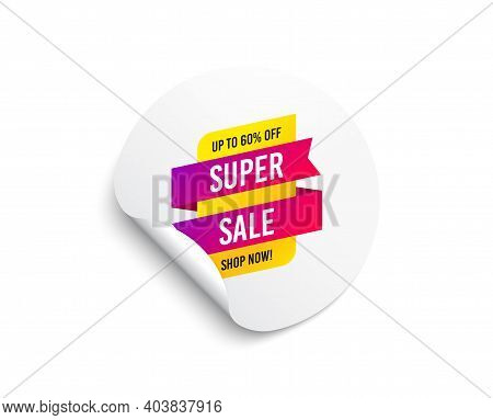 Super Sale Banner. Circle Sticker With Offer Banner. Discount Sticker Shape. Coupon Tag Icon. Round