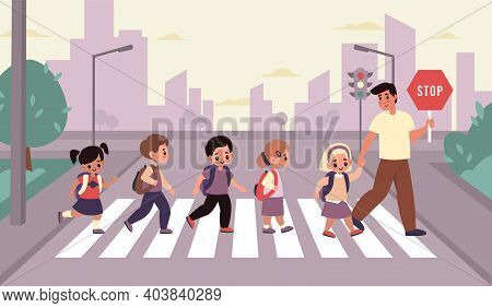 Children Crosswalk. Students Group With Backpacks Cross Street With Adult Accompanied, Elementary Sc