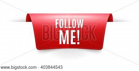 Follow Me Symbol. Red Ribbon Label Tag. Special Offer Sign. Super Offer. Infographics Price Tag Bann