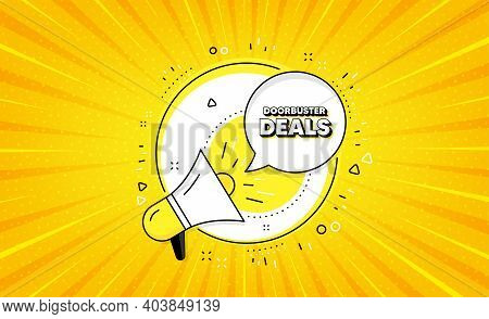 Doorbuster Deals. Yellow Vector Button With Megaphone. Special Offer Price Sign. Advertising Discoun