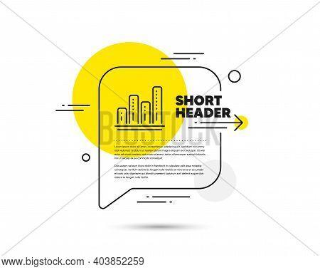 Graph Line Icon. Speech Bubble Vector Concept. Column Chart Sign. Growth Diagram Symbol. Graph Chart