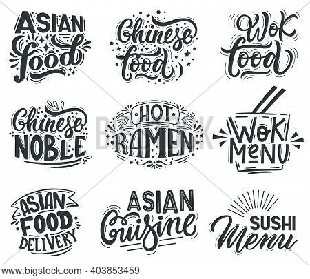 Asian Wok. Noodle, Ramen And Wok Cafe Menu Lettering Quotes, Asian Traditional Food Labels. Wok Asia